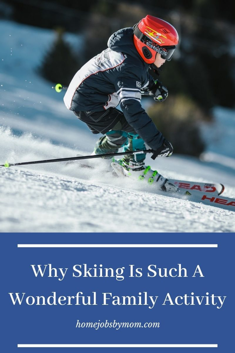 Why Skiing Is Such A Wonderful Family Activity