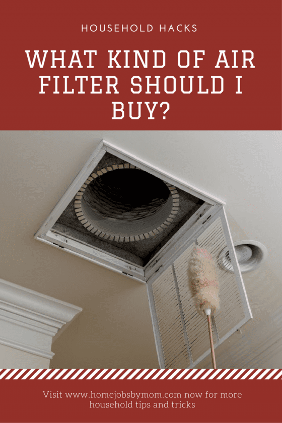 air filter, air filters, choosing an air filter, household hacks, household hacks: tips & tricks