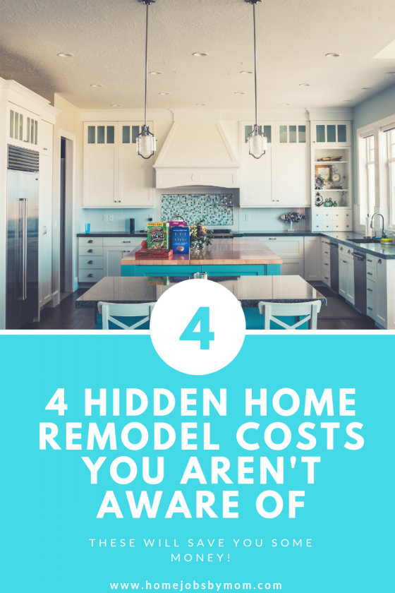 4 hidden home remodel costs you aren t aware of home jobs by mom