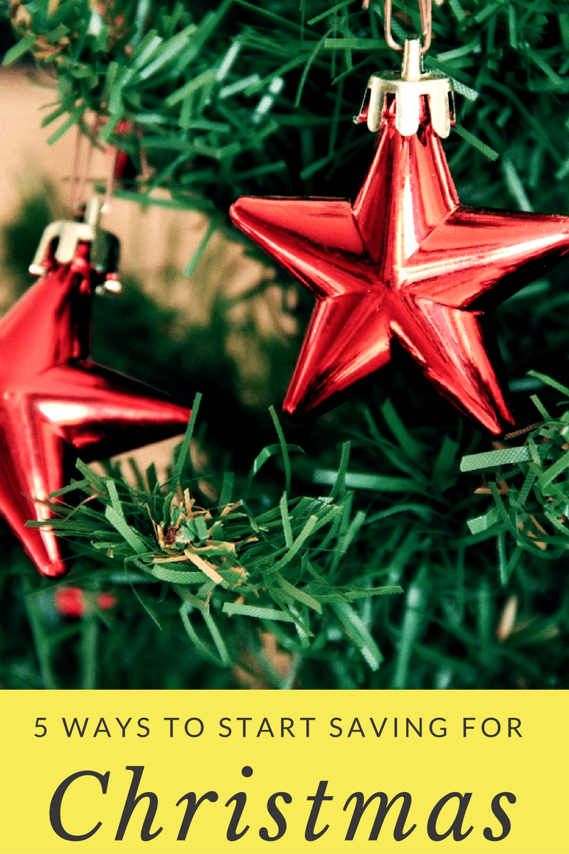 5 Ways to Start Saving For Christmas