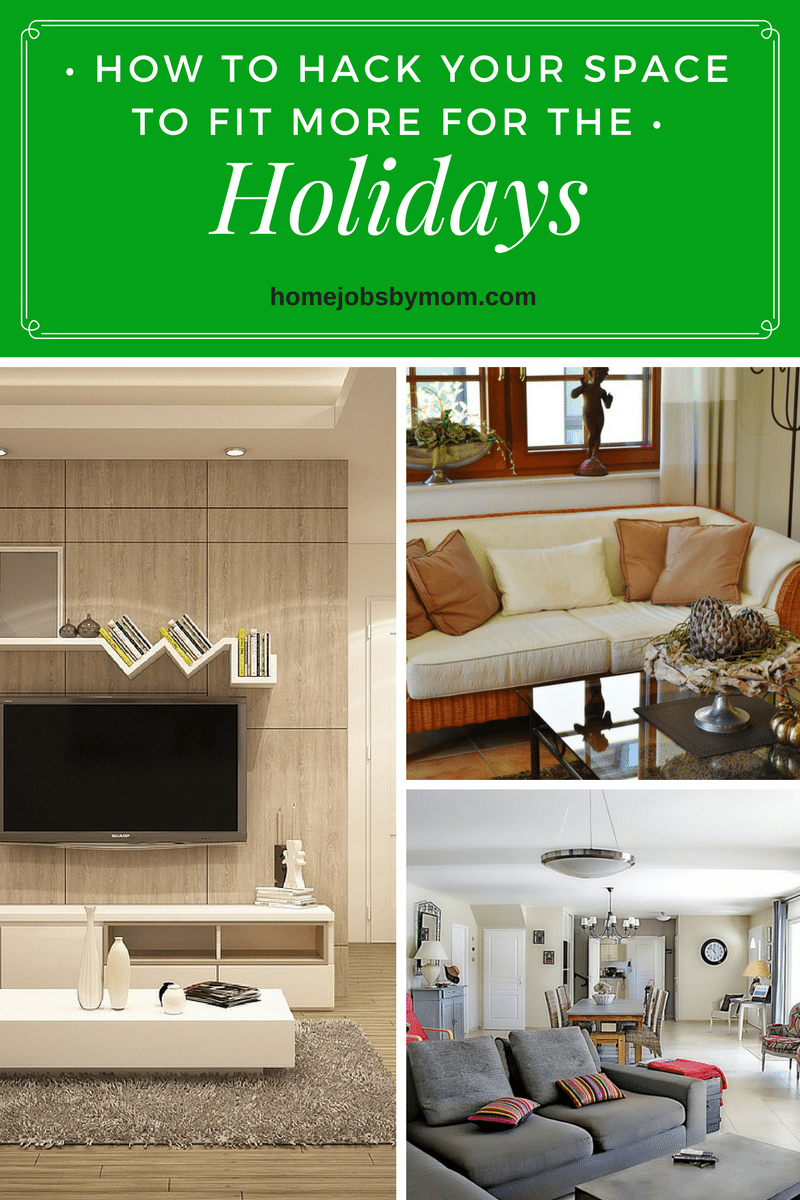 How to Hack Your Space to Fit More for the Holidays