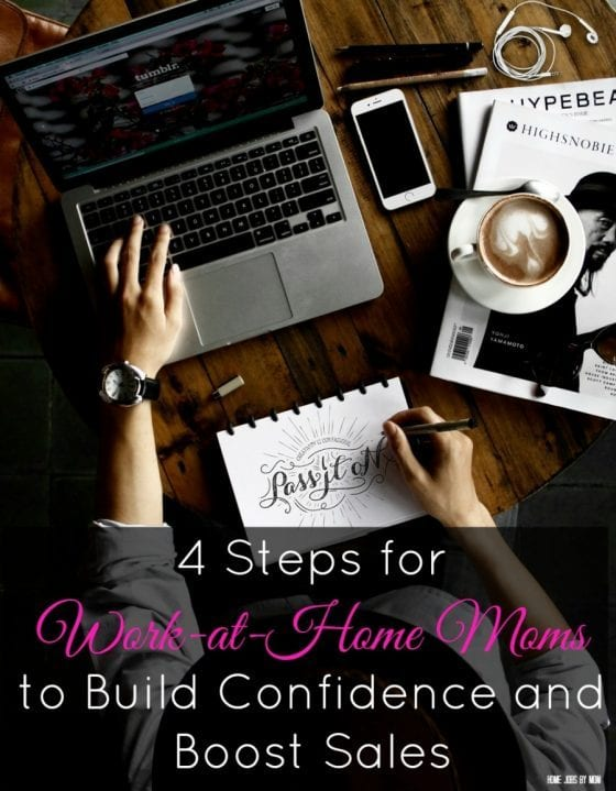 4 Steps for Work-at-Home Moms to Build Confidence and Boost Sales
