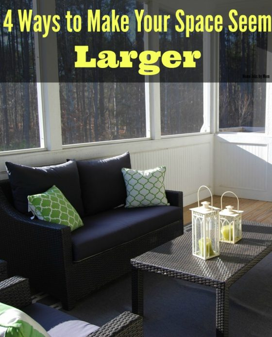 4 Ways to Make Your Space Seem Larger