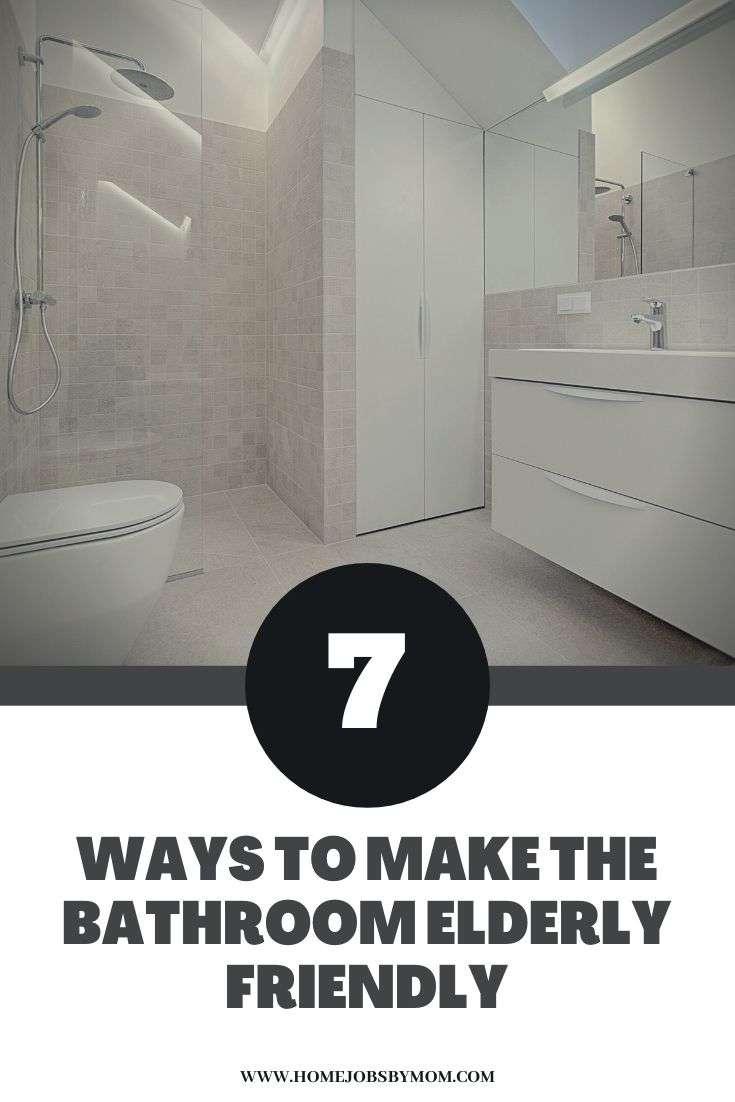 Ways to Make the Bathroom Elderly Friendly