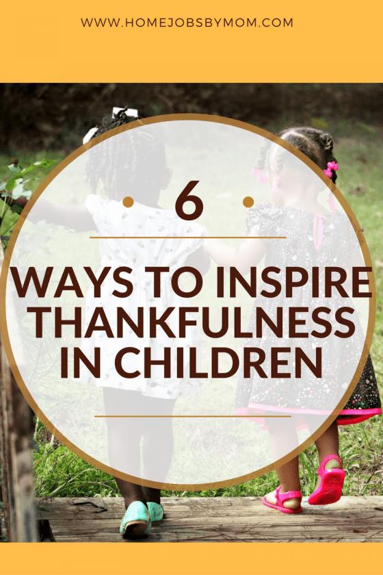 Ways to Inspire Thankfulness in Children