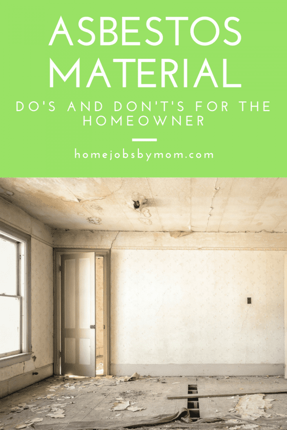 Asbestos Material Do's And Don't's For The Homeowner