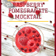 Raspberry Pomegranate Mocktail