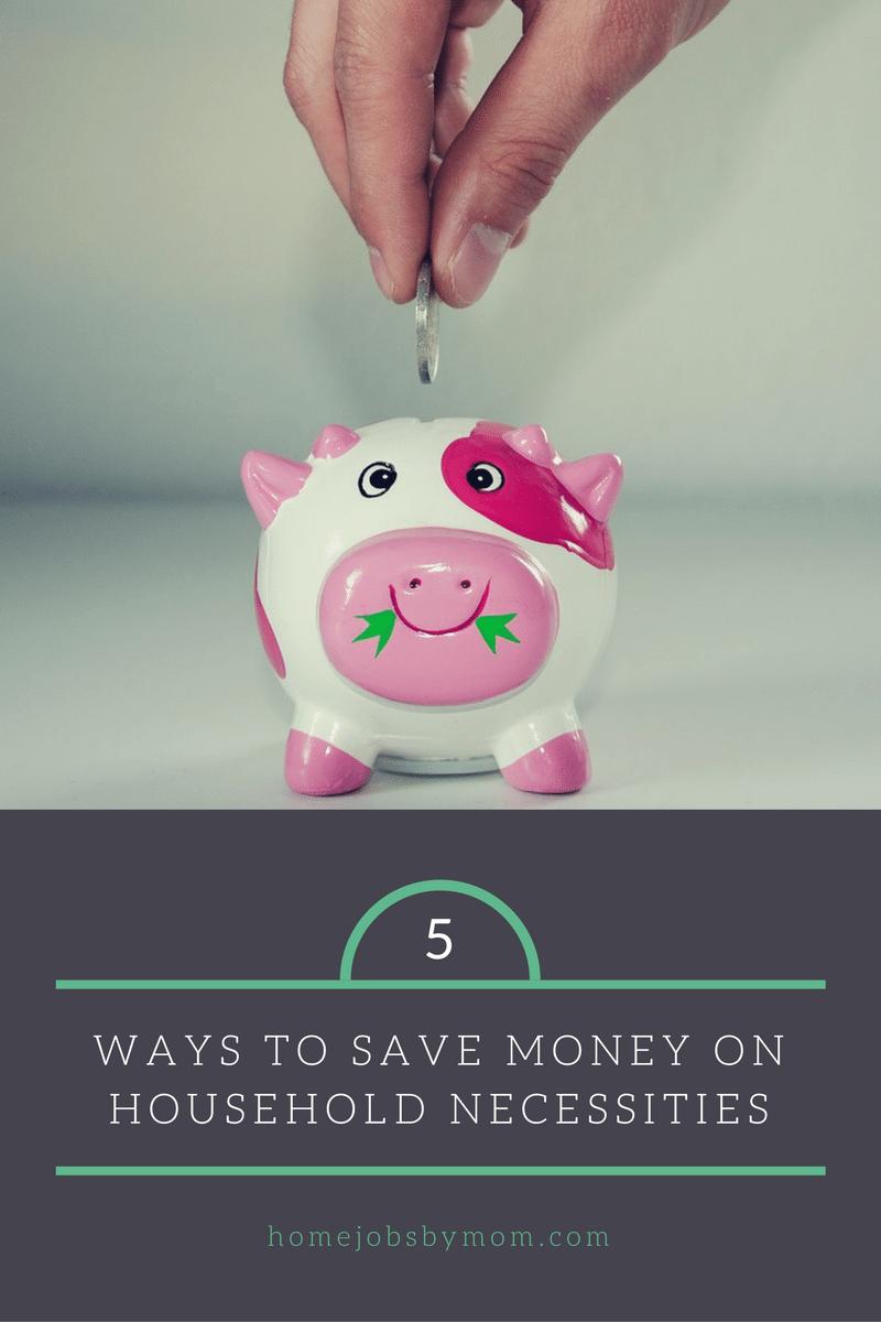 Ways To Save Money On Household Necessities