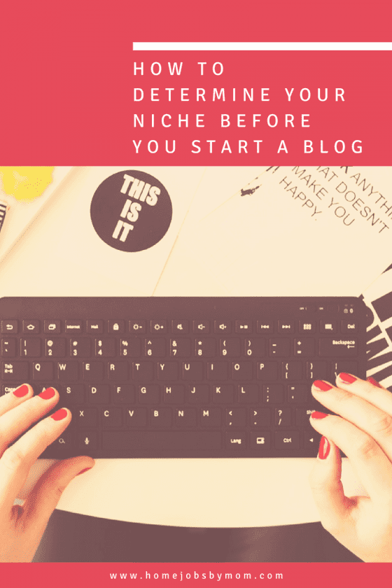 How To Determine Your Niche Before You Start