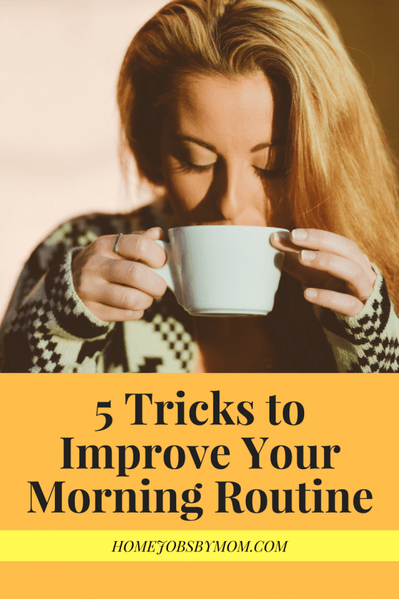 5 Tricks to Improve Your Morning Routine
