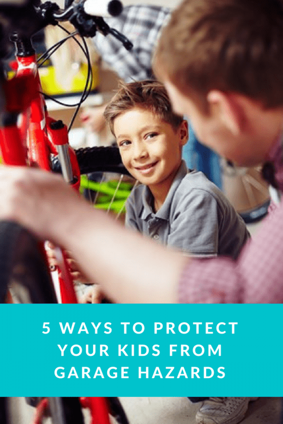5 Ways To Protect Your Kids From Garage Hazards