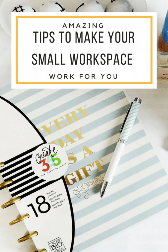 Tips to Make Your Small Workspace Work for You