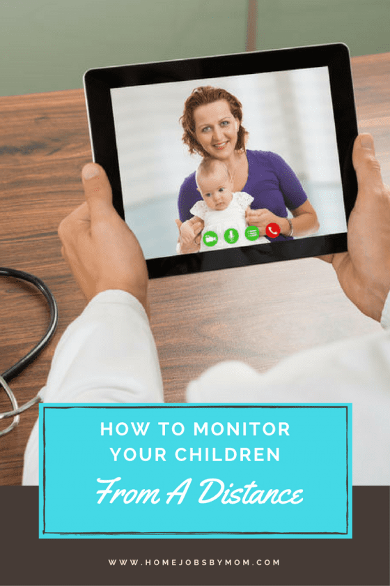 Child Safety Tips- How To Monitor Your Children From A Distance