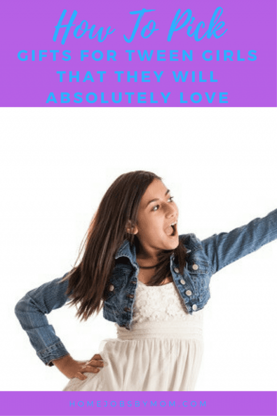 How To Pick Gifts For Tween Girls