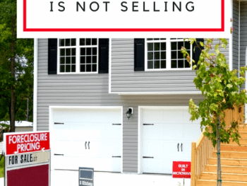 4 Reasons Your House is Not Selling