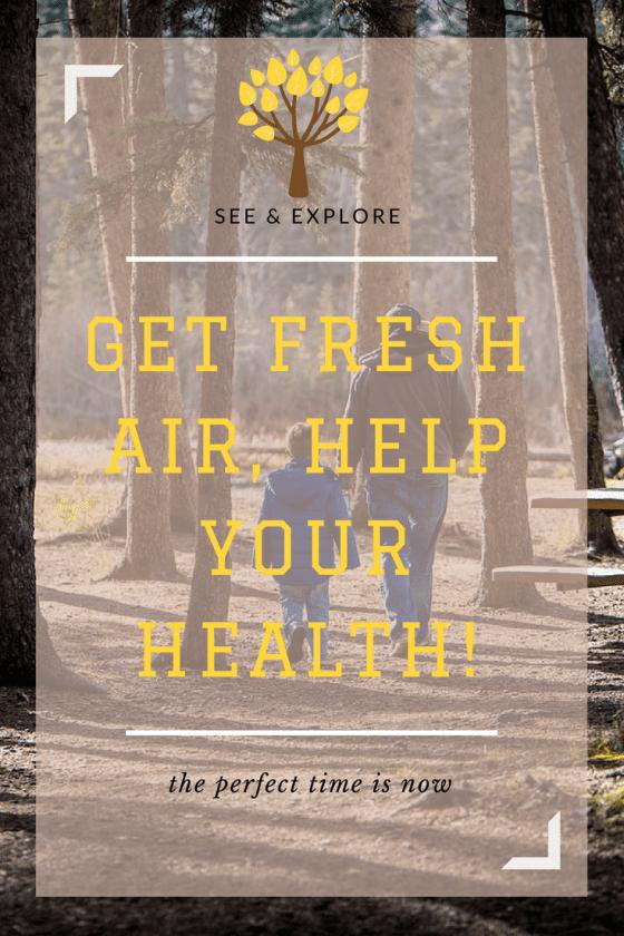 Get Fresh Air, Help Your Health!