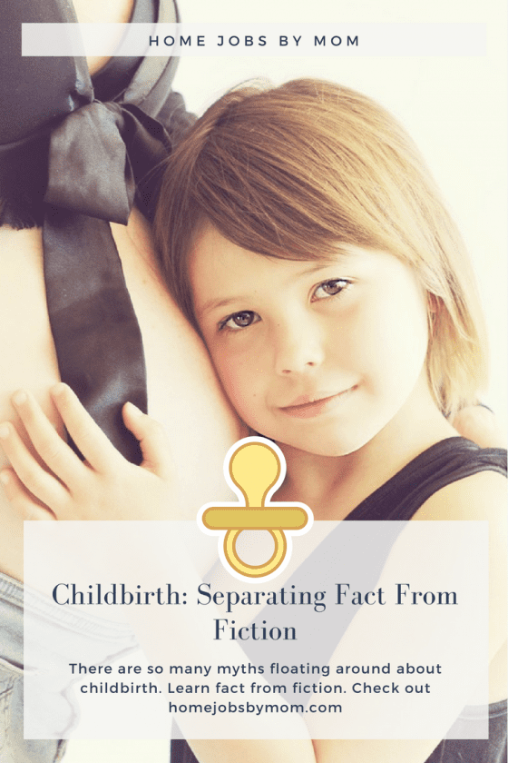 childbirth myths, childbirth facts, childbirth facts & information