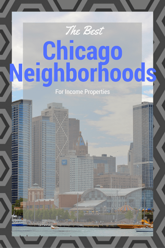 chicago income properties, chicago College neighborhoods, chicago investment properties