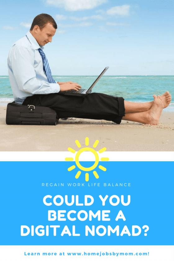 digital nomad, digital nomad lifestyle, digital nomad jobs, work life balance, work life balance tips
