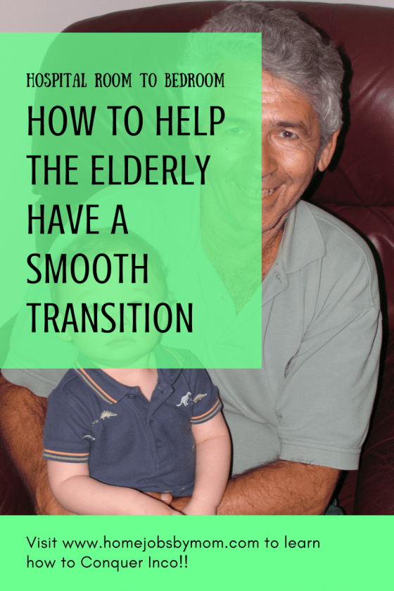 Hospital Room to Bedroom- How to Help the Elderly Have a Smooth Transition (1)