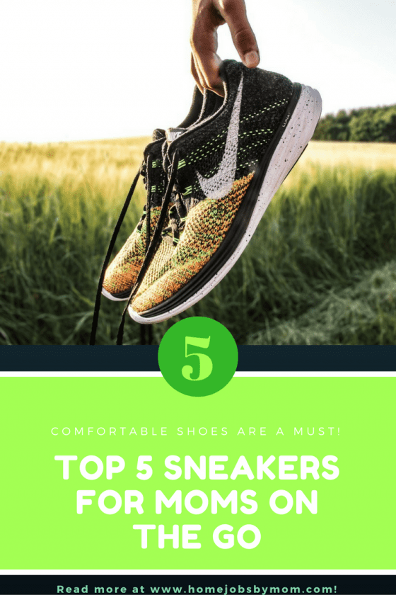 sneakers for moms, shoes for moms, comfortable shoes
