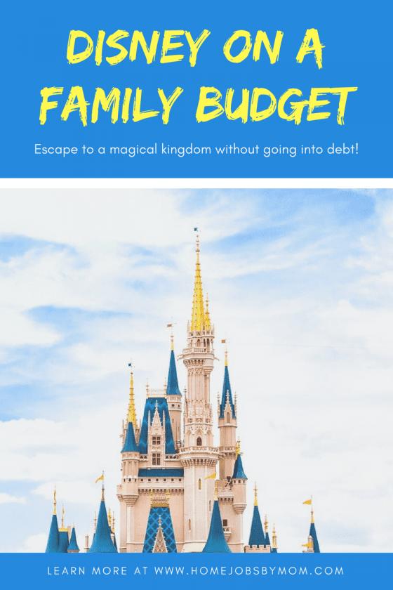 Disney on a Family Budget, Disney vacation, disney vacation planning, disney vacation tips