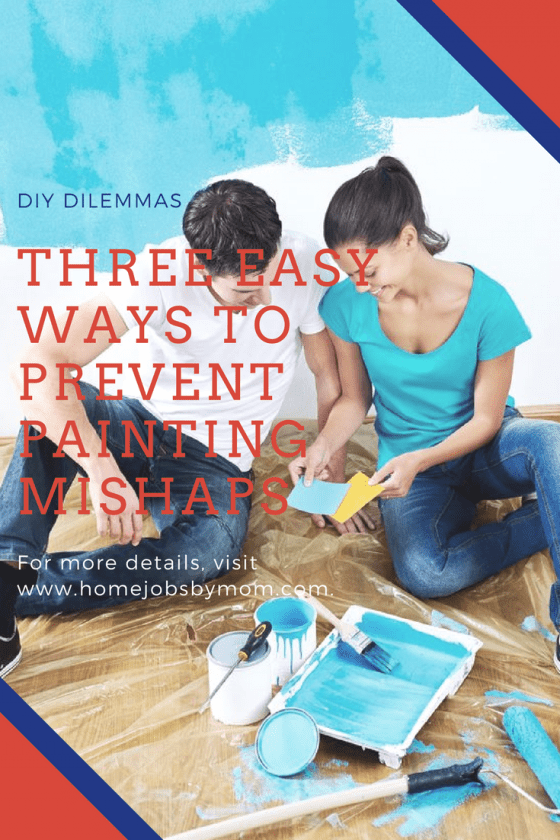 painting mishaps, painting dilemmas, painting ideas, painting tips