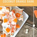 coconut orange bark, coconut orange, bark recipe, bark recipes, bark recipes easy