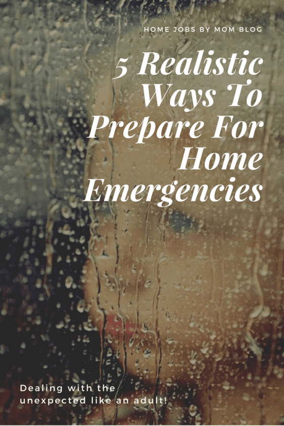 5 Realistic Ways To Prepare For Home Emergencies