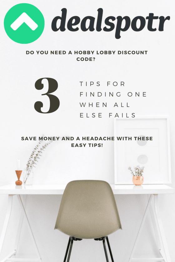 Do You Need a Hobby Lobby Discount Code? Tips for Finding One When All Else Fails!