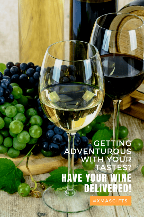 Getting Adventurous With Your Tastes? Have Your Wine Delivered!
