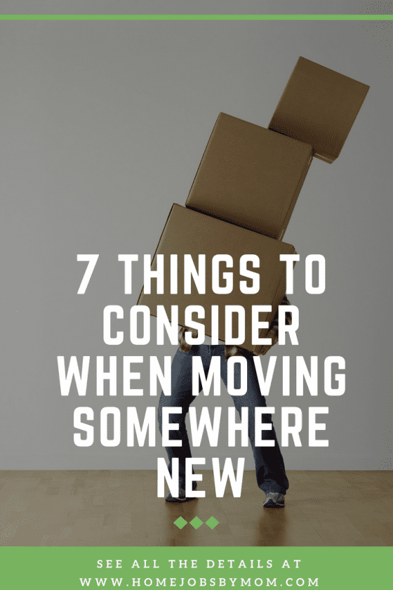 7 Things To Consider When Moving Somewhere New
