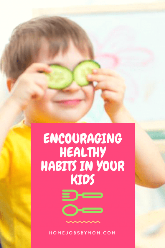 healthy habits, healthy habits for kids, teaching healthy habits, creating healthy habits