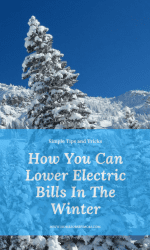 How You Can Lower Electric Bills In The Winter