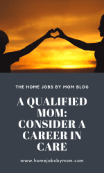 A Qualified Mom: Consider A Career In Care