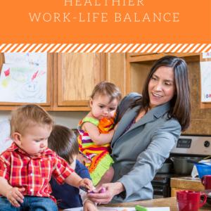 work life balance, work life balance tips, work life balance for moms, work life balance women