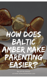 How Does Baltic Amber Make Parenting Easier?