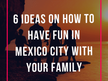 mexico city, things to do in mexico city, mexico city vacation ideas, mexico city attractions