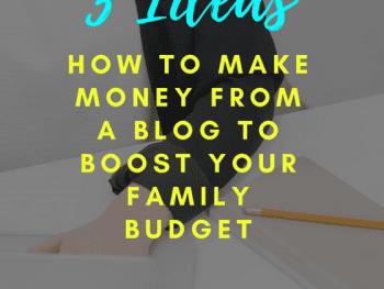 family blog, make money blogging, make money online, make money with a blog