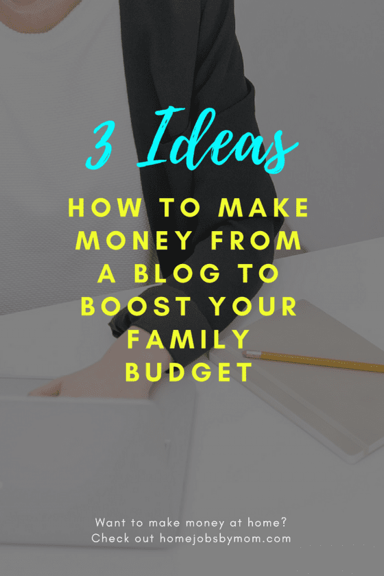 how to make money from your family blog 3 simple ideas to try