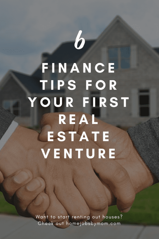 Finance Tips for Your First Real Estate Venture