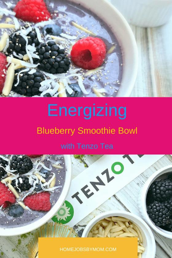Blueberry Smoothie Bowl, SMOOTHIE BOWL, tenzo tea, smoothie bowl ideas, energy ideas, green tea