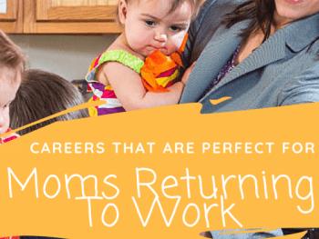 Moms Returning To Work