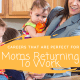 Moms Returning To Work