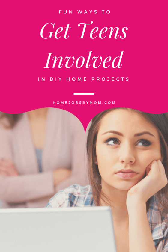diy home projects, teenagers, getting teens involved
