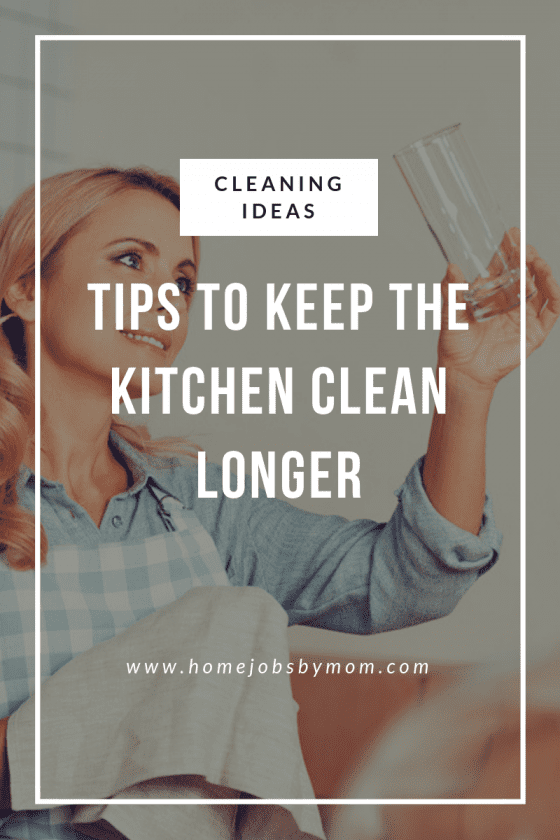 keeping the kitchen clean, kitchen cleaning tips, cleaning ideas