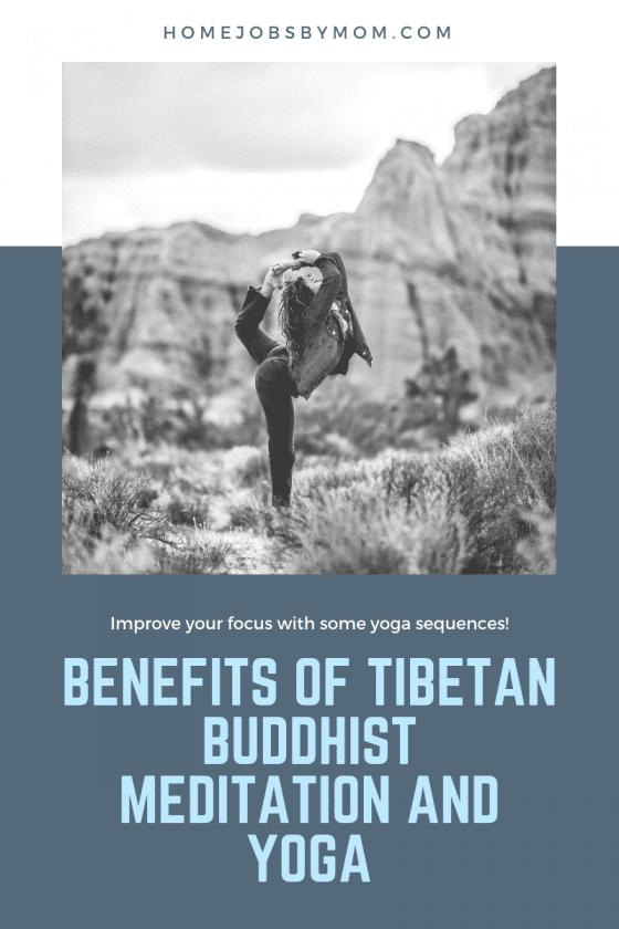 Benefits of Tibetan Buddhist Meditation and Yoga