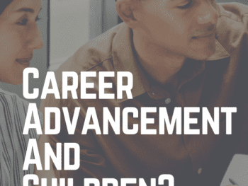 Career Advancement And Children
