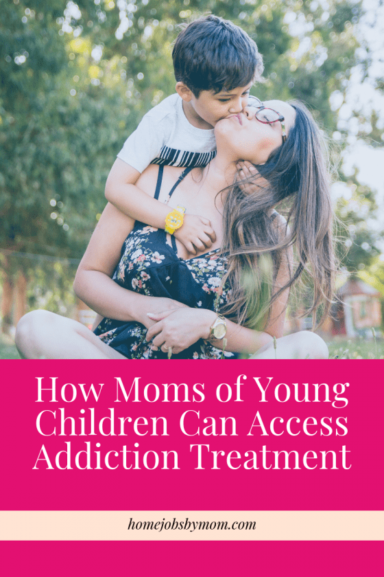 How Moms of Young Children Can Access Addiction Treatment, substance abuse