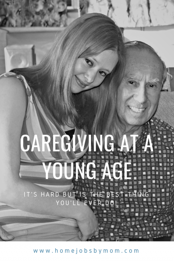 Caregiving at a Young Age_ It's Hard but Is the Best Thing You'll Ever Do!